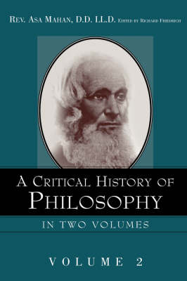 A Critical History of Philosophy Volume 2