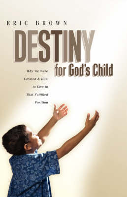 Destiny for God's Child
