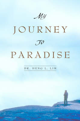 My Journey to Paradise