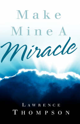 Make Mine a Miracle
