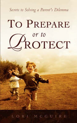 To Prepare or To Protect