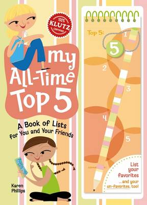 My All-time Top 5: A Book of Lists for You and Your Friends
