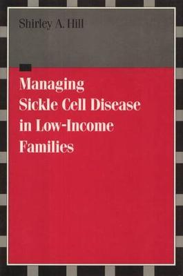 Managing Sickle Cell Disease: In Low-Income Families