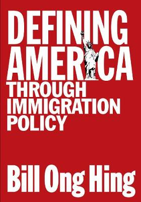 Defining America: Through Immigration Policy