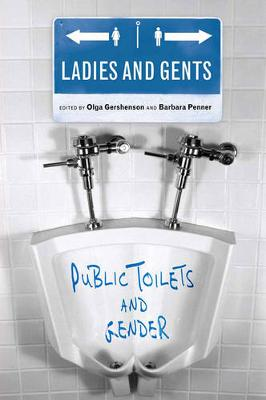 Ladies and Gents: Public Toilets and Gender