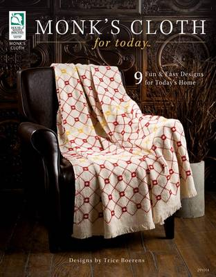 Monk's Cloth for Today: 9 Fun and Easy Designs for Today's Home