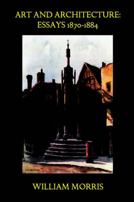 Art and Architecture: Essays 1870-1884