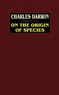 On the Origin of Species: A Facsimile of the First Edition