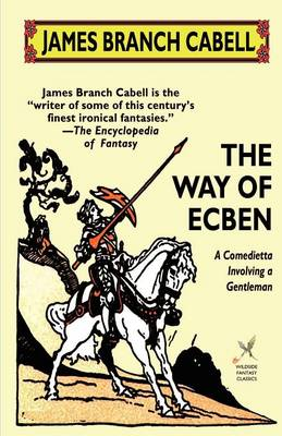 The Way of Ecben: A Comedietta Involving a Gentleman
