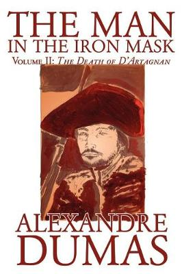 The Man in the Iron Mask, Vol. II by Alexandre Dumas, Fiction, Classics