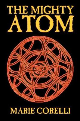 The Mighty Atom by Marie Corelli, Philosophy, Theory & Social Aspects