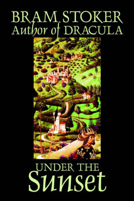 Under the Sunset by Bram Stoker, Fiction