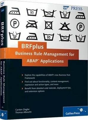 BRFplus - Business Rule Management for ABAP Applications