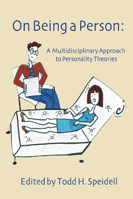 On Being a Person: A Multidisciplinary Approach to Personality Theories