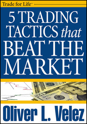 5 Trading Tactics That Beat the Market