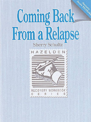 Coming Back from a Relapse Workbook