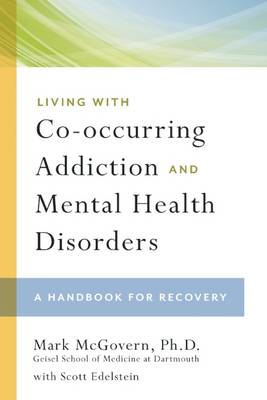 Living With Co-occurring Addiction And Mental Health Disorde