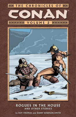 The Chronicles of Conan: Volume 2: Rogues in the House and Other Stories