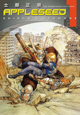 Appleseed: Book 1: Promethean Challenge