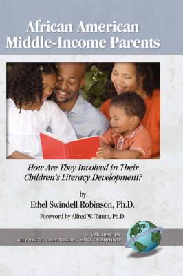 African-American Middle-income Parents: How are They Involved in Their Children's Literacy Development?