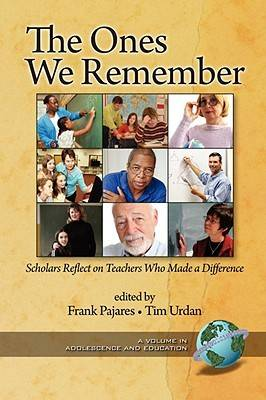 The Ones We Remember: Scholars Reflect on Teachers Who Made a Difference