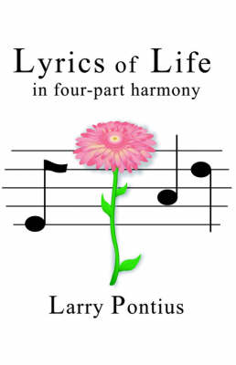 Lyrics of Life in Four-Part Harmony