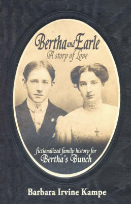 Bertha and Earle, a Story of Love