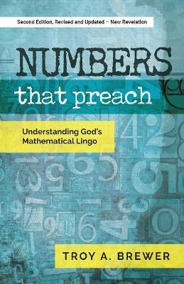 Numbers That Preach: Understanding God's Mathematical Lingo