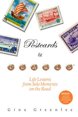 Postcards and Pearls: Life Lessons from Solo Moments on the Road