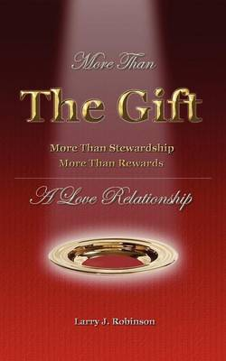 More Than the Gift: A Love Relationship