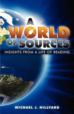 A World of Sources: Insights from a Life of Reading