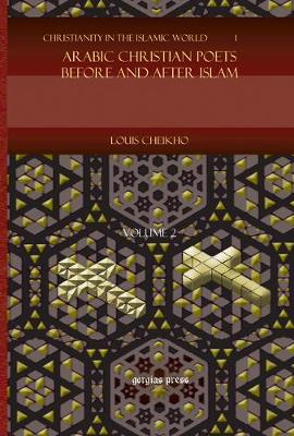Arabic Christian Poets Before and After Islam