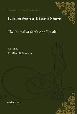 Letters from a Distant Shore: The Journal of Sarah Ann Breath