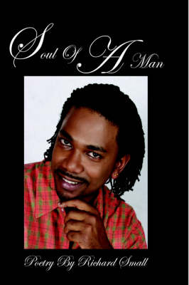 Soul of a Man, Poetry by Richard Small