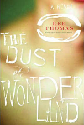 The Dust Of Wonderland: A Novel of Suspense