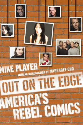 Out On The Edge: America's Rebel Comedians