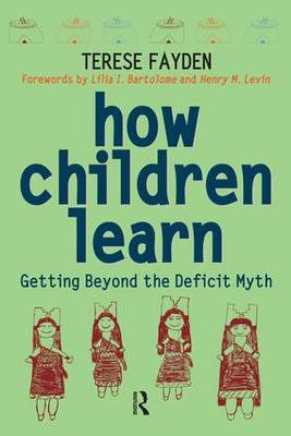 How Children Learn: Getting Beyond the Deficit Myth