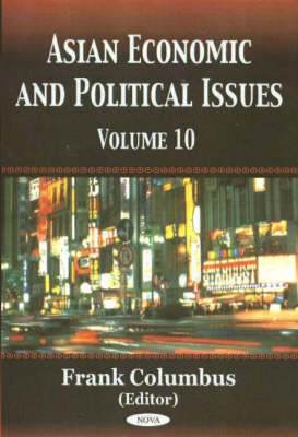 Asian Economic & Political Issues: Volume 10