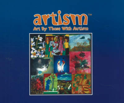 Artism: Art by Those with Autism
