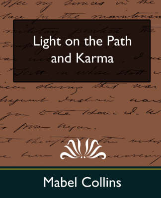 Light on the Path and Karma (New Edition)
