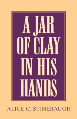 A Jar of Clay in His Hands