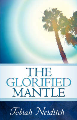 The Glorified Mantle