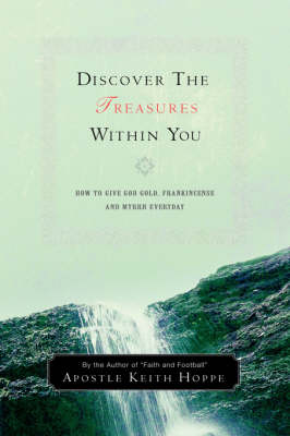Discover the Treasures Within You