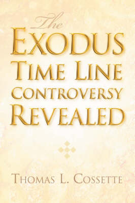 The Exodus Time Line Controversy Revealed