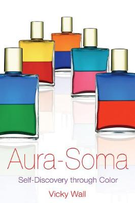Aura Soma: Self-Discovery Through Color