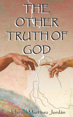 The Other Truth of God