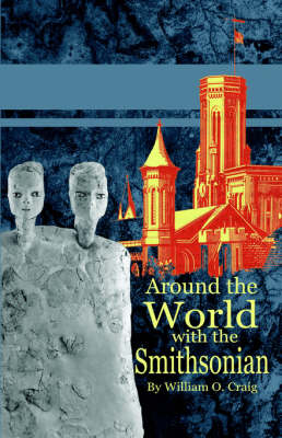 Around the World with the Smithsonian