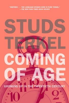 Coming Of Age: Growing Up in the 20th Century