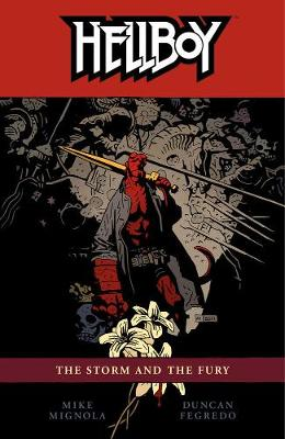 Hellboy Volume 12: The Storm And The Fury