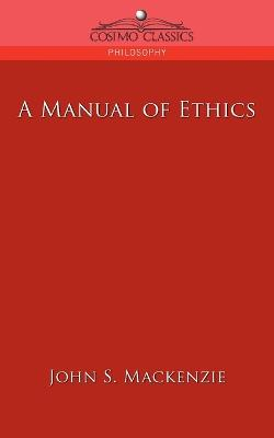 A Manual of Ethics